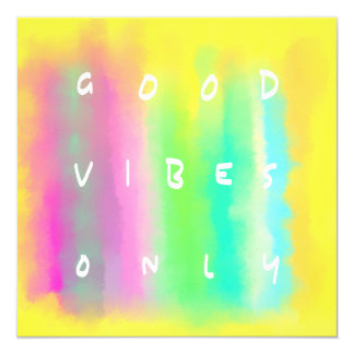 Good Vibes Only Positivity Inspiration Painting Card