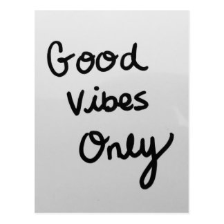 Good Vibes Only Postcard