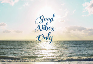 Motivational quotes business card holders cases zazzle good vibes only quote be positive sea beach sun desk business card holder reheart Choice Image