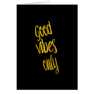 Good Vibes Only Quote Gold Faux Foil Vibe Quotes Card