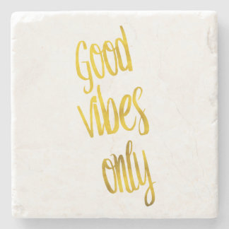 Good Vibes Only Quote Gold Faux Foil Vibe Quotes Stone Coaster