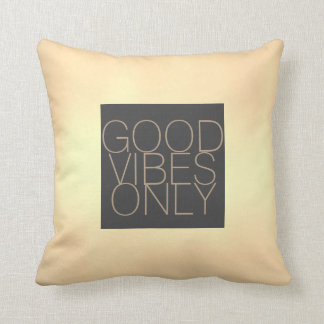 good vibes only quote pillow sepia and gray