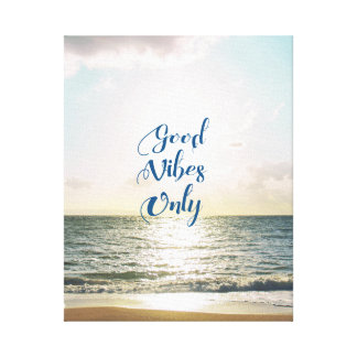 """""""Good Vibes Only"""" Quote Positive Sea Sun Beach Canvas Print"""