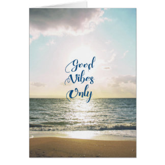 """Good Vibes Only"" Quote Positive Sea Sun Card"