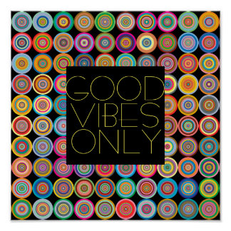 good vibes only quote poster on colorful circles