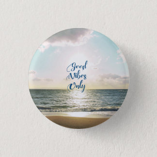 """Good Vibes Only"" Quote Typography Sea Sun Button"