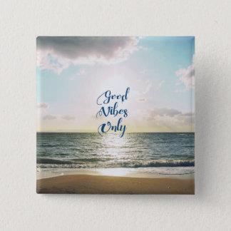 """Good Vibes Only"" Quote Typography Sea Sun Pinback Button"