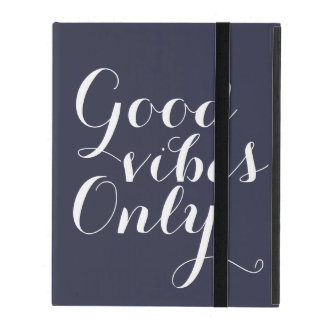Good Vibes Only Reflecting Pond Cool Blue Positive iPad Covers