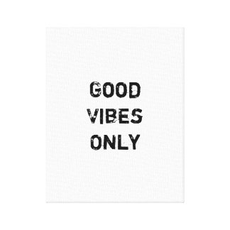 """Good Vibes Only"" Text Design Canvas Print"
