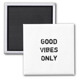 """""""Good Vibes Only"""" Text Design Magnet"""