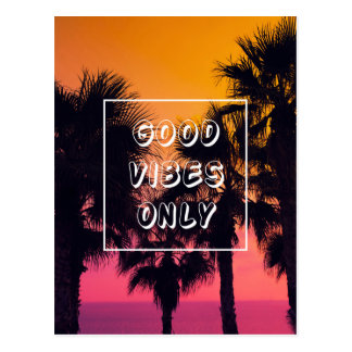 """Good Vibes Only""  Tropical Beach Palms Sunset Postcard"