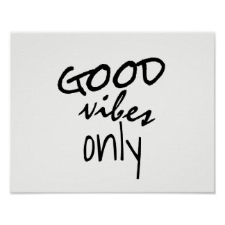 good vibes only typography black and white poster
