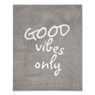 good vibes only typographygray and white poster