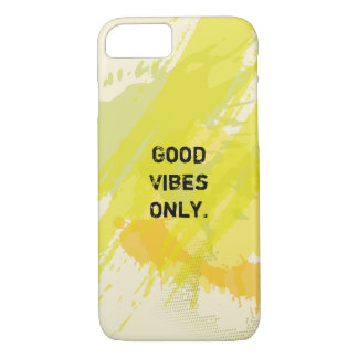 """""""Good Vibes Only."""" Uplifting Quotes iPhone 8/7 Case"""
