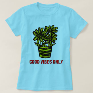 """Good Vibes Only"" Women's T-Shirt"