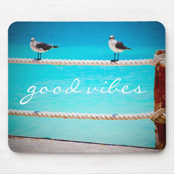 """Good Vibes"" Quote White Seagull Beach Birds Photo Mouse Pad"