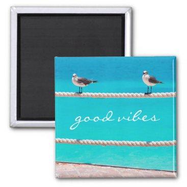 """Good vibes"" seagull beach birds photo magnet"
