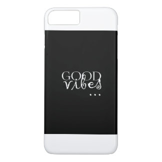 good vibes... sentence iPhone 8 plus/7 plus case