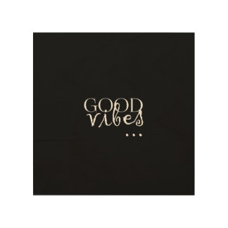 good vibes... sentence wood wall decor