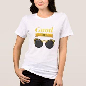 Good vibes sun glasses