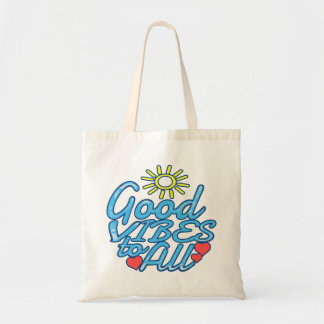 Good Vibes to All Tote Bag