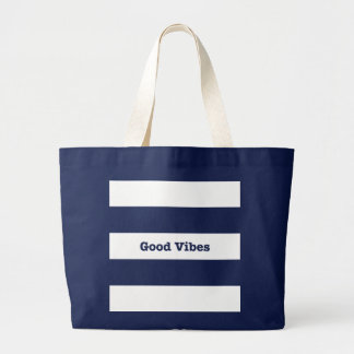 Good Vibes White Bands Stripes Inspirational Logo Large Tote Bag