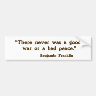 Good War, Bad Peace Bumper Sticker