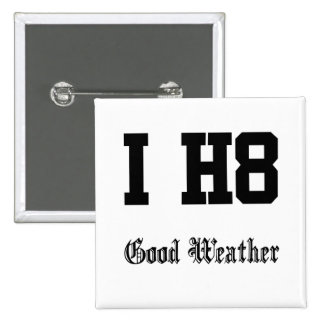good weather button