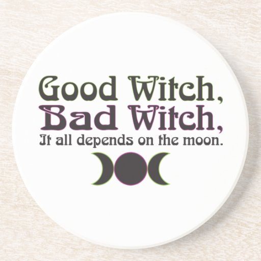 """""""Good Witch, Bad Witch..."""" Coaster"""