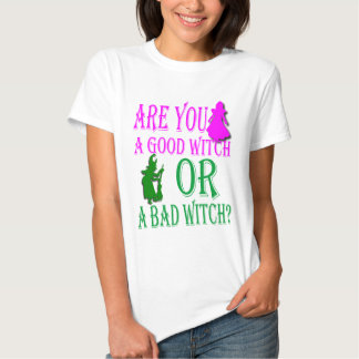 Good Witch or Bad? Shirt