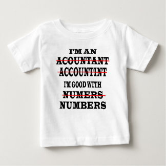 GOOD WITH NUMBERS BABY T-Shirt