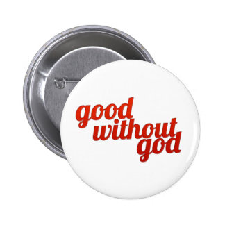 Good Without God 2 Inch Round Button