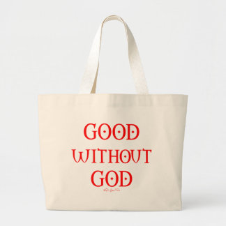 Good Without God Bags