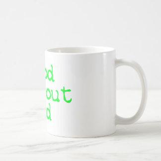 Good without God bright green Mug