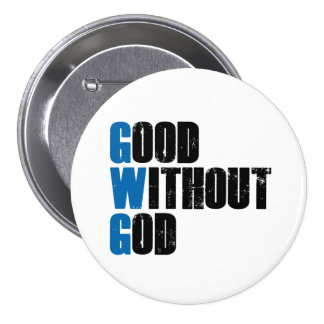 Good Without God Button
