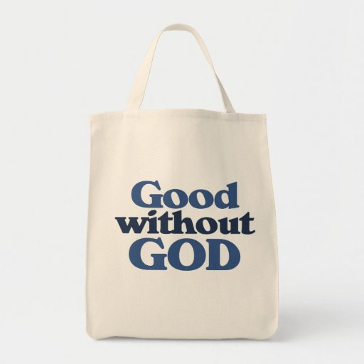 Good without God Grocery Tote Bag