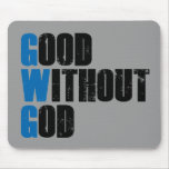 Good Without God Mouse Pads