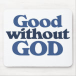Good without God Mousepad