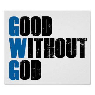 Good Without God Posters