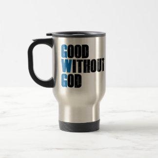 Good Without God Travel Mug