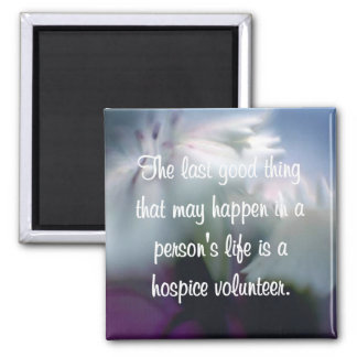 Good Works of the Hospice Volunteer Magnet