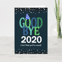 Goodbye 2020 Funny New Years Holiday Card