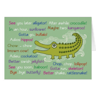 Goodbye and Good luck from Group, Alligator Card