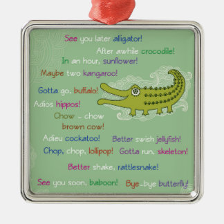 Goodbye and Good luck from Group, Alligator Metal Ornament