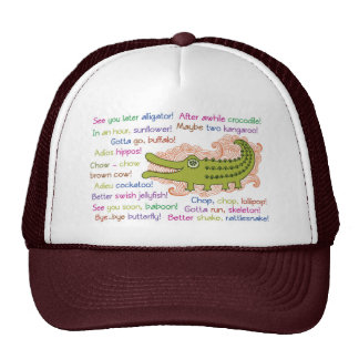 Goodbye and Good luck from Group, Alligator Trucker Hat