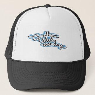 """""""goodbye blue monday"""" trucker hat"""