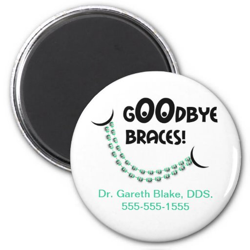 Goodbye Braces Green Orthodontic Promotional Magnets