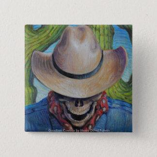 Goodbye Cowboy Button