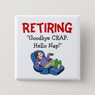 Goodbye CRAP, Hello Nap Retirement Pin