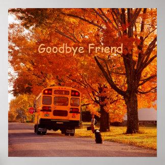 Goodbye Friend Value Poster Paper (Matte)